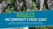 Nogales: One Community's Fresh Legacy
